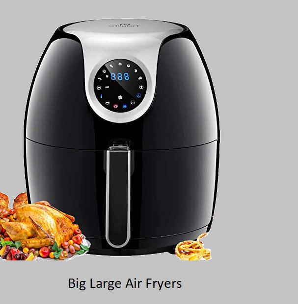 Big Large Air Fryers